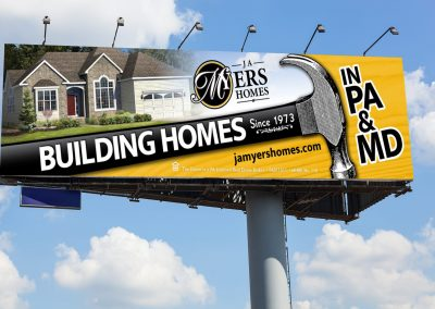 J.A Myers Homes Billbaord: We Build in PA & MD