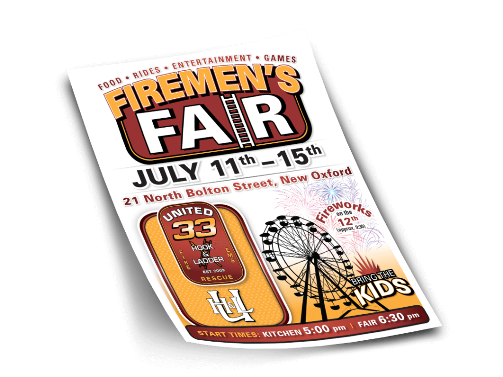 United Hook & Ladder #33 Firemen's Fair Poster Design By Why Not Advertising, LLC