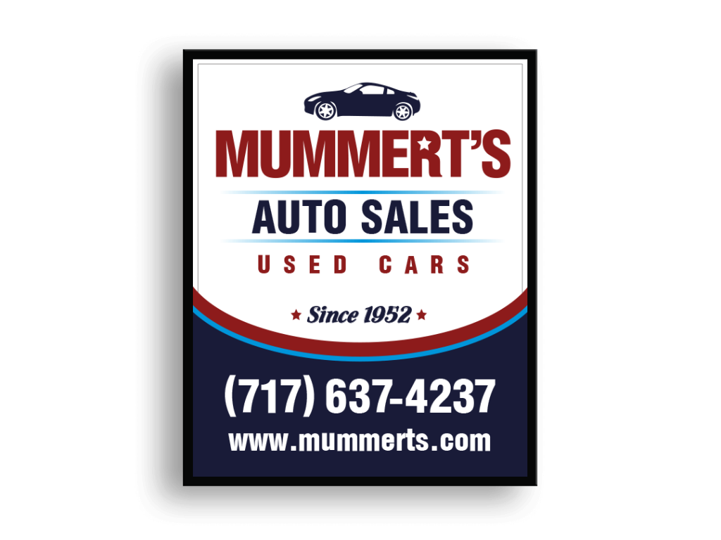 Mummerts Auto Sales Sign Design By Why Not Advertising, LLC