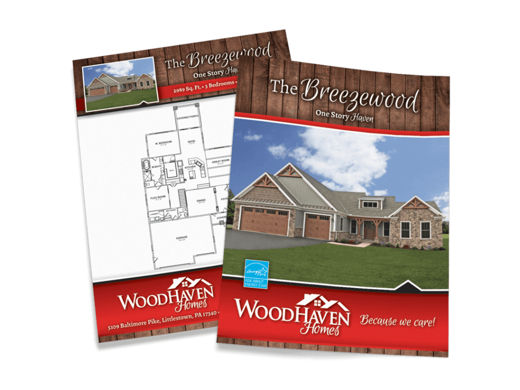 Woodhaven Homes Model Home Flyers Designed By Why Not Advertising, LLC